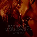 Alter Ego [Single Version]/Patrycja Markowska
