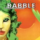 Love Has No Name/Babble