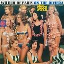 On The Riviera/Wilbur De Paris