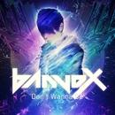 Don't Wanna Be/banvox