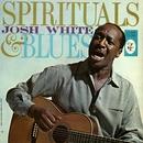 Spirituals & Blues/Josh White