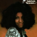 Say No More/Linda Lewis
