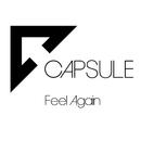 Feel Again/CAPSULE
