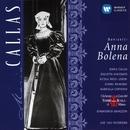 Donizetti: Anna Bolena/Maria Callas/Gianandrea Gavazzeni/Coro e Orchestra del Teatro alla Scala, Milano/Giulietta Simionato/Nicola Rossi-Lemeni