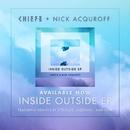 Inside Outside Remixes/Chiefs x Nick Acquroff