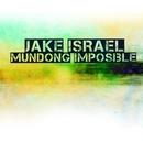Mundong Imposible/Jake Israel