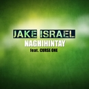 Naghihintay (feat. Curse One)/Jake Israel