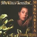 Mis cinco sentidos/Margarita la diosa de la cumbia