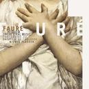 Faure: Requiem & Orchestral Music/Orchestre du Capitole de Toulouse/Michel Plasson