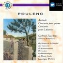 Poulenc: Aubade / Concerto for Piano / Concerto for 2 Pianos/Francis Poulenc