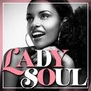 Lady Soul-カフェで聴くレディ・ソウル・ミュージック/ヴァリアス・アーティスツ