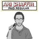Paid Regular/Ari Shaffir