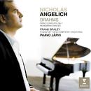 Brahms: Piano Concerto No.1 & Hungarian Dances/Nicholas Angelich/Paavo Järvi