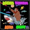 Actin Crazy/Action Bronson