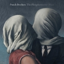The Phosphorescent Blues/Punch Brothers