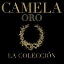 Camela . Oro . La Colección/Camela