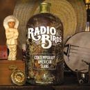 Contemporary American Slang/Radio Birds