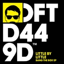 Bang The Box EP/Little by Little