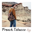 Cry/French Tobacco