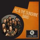 15 Classic Tracks: KC and the Sunshine Band/KC and the Sunshine Band