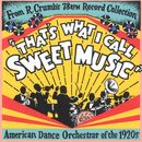 That's What I Call Sweet Music/Various Artists