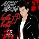 Hells Bells EP/Albin Myers