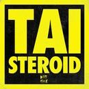 Steroid/TAI