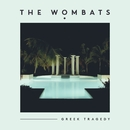 Greek Tragedy (Official Video)/The Wombats