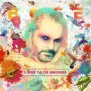Libre ya de amores/Miguel Bose