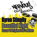 Beautiful Night - Oscar G Original 90s Mixes/Byron Stingily