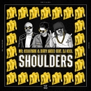 Shoulders (feat. DJ Kool)/Mr. Collipark & Dirty Audio