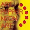 Neon Art: Volume One/Art Pepper