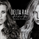 If I Loved You (feat. Lindsey Buckingham)/Delta Rae