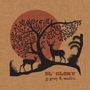 Ol' Glory (Deluxe Version)/JJ Grey & Mofro