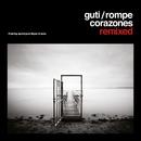 Rompecorazones Remixed/Guti