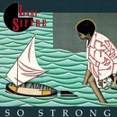 So Strong/Labi Siffre