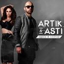 Zdes` I Seychas/Artik & Asti