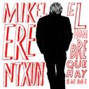 El hombre que hay en mí/Mikel Erentxun
