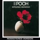 Rotolando respirando (Remastered Version)/I Pooh