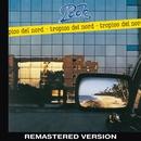 Tropico del Nord (Remastered Version)/Pooh