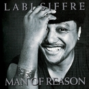 Man Of Reason/Labi Siffre