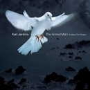 The Armed Man: A Mass For Peace/Karl Jenkins