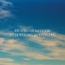 Stay Young, Go Dancing/Death Cab for Cutie