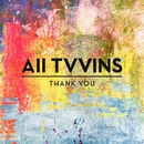 Thank You/All Tvvins