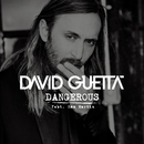 Dangerous (feat. Sam Martin) [Official video] [Radio Edit]/David Guetta
