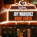 Night Lights/Joy Marquez