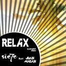 Relax (feat. Juan Magán) [Remix] [Spanglish Version]/Sie7e