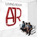 Living Room/AJR