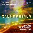 Rachmaninov: Symphonic Dances; The Bells/Sir Simon Rattle