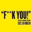 Fuck You (Official Karaoke Version)/CeeLo Green
